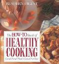 How-to Book of Healthy Cooking: Good Food That's Good for You - Reader's Digest Association,...