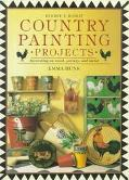 Country Painting Projects: Decorating on Wood, Pottery, and Metal