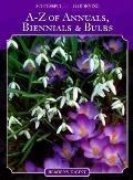 A-Z of Annuals, Biennials and Bulbs
