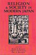 Religion and Society in Modern Japan Selected Readings
