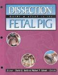 Dissection Guide and Atlas to the Fetal Pig
