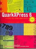 Quarkxpress 6 A Step-By-Step Approach