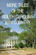 More Tales of the South Carolina Low Country