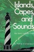 Islands Capes and Sounds The North Carolina Coast