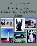 Touring the Carolina's Civil War Sites
