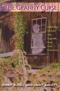 Granny Curse And Other Ghosts and Legends from East Tennessee