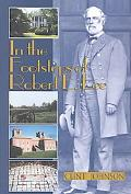 In the Footsteps of Robert E. Lee