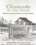 Ocracoke in Fifties