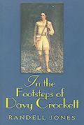 In Footsteps of Davy Crockett