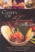 Chefs of the Triangle: Their Lives, Recipes and Restaurants