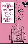 Politics of Reality Essays in Feminist Theory