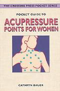 Pocket Guide to Acupressure Points for Women