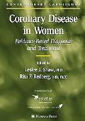 Coronary Disease in Women Evidence-Based Diagnosis and Treatment