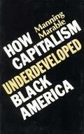 How Capitalism Underdev.black Am.