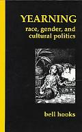 Yearning Race, Gender, and Cultural Politics