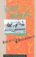 Rockin' the Boat Mass Music and Mass Movements
