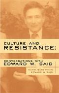 Culture and Resistance Conversations With Edward W. Said
