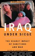Iraq Under Siege The Deadly Impact of Sanctions and War
