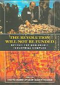 Revolution Will Not Be Funded Beyond the Non-profit Industrial Complex