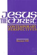 Jesus, the Christ Contemporary Perspectives