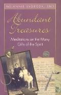 Abundant Treasures: Meditations on the Many Gifts of the Spirit