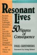 Resonant Lives 50 Figures of Consequence