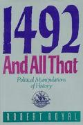 1492 And All That Political Manipulations of History
