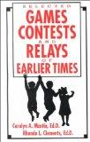 Selected Games Contests & Relays of Earlier Times