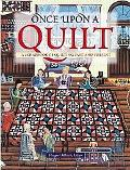 Once upon a Quilt A Scrapbook of Quilting Past and Present
