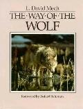 The Way of the Wolf - L. David Mech - Hardcover