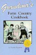 Grandma's Farm Country Cookbook