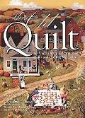 This Old Quilt A Heartwarming Celebration of Quilts and Quilting Memories