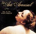 Art of Arousal: A Celebration of Erotic Art throughout History