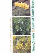 Trees, Shrubs, & Cacti of South Texas