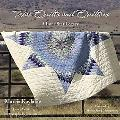 Texas Quilts and Quilters A Lone Star Legacy