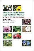 Weeds in South Texas and Northern Mexico A Guide to Identification