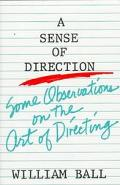Sense of Direction Some Observations on the Art of Directing