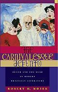 The Carnivalesque Defunto