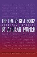 The Twelve Best Books by African Women: Critical Readings (Ohio RIS Africa Series)