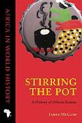Stirring the Pot: A History of African Cuisine (Ohio Africa in World History)