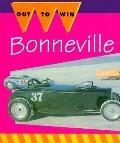 Bonneville!: Quest for the Land Speed Record - Jay Schleifer - Library Binding - 1st ed