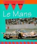 Mans: Race around the Clock - Jay Schleifer - Hardcover - 1st ed