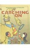 Catching on: Grade 2 : Reading Comprehension and Thinking Skills