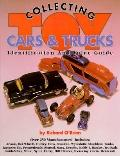 Collecting Toy Cars & Trucks