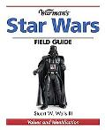Warman's Star Wars Field Guide Values And Identifiaction
