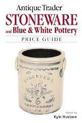 Antique Trader Stoneware And Blue & White Pottery Price Guide