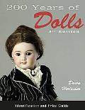 200 Years of Dolls Identification and Price Guide