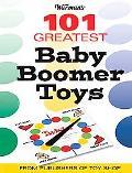 Warman's 101 Greatest Baby Boomer Toys