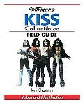 Warman's Kiss Collectibles Field Guide Values And Identification
