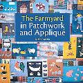 Farmyard In Patchwork and Applique